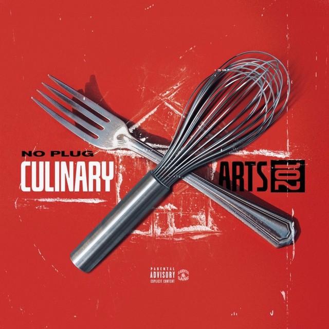 No Plug - Culinary Arts 102