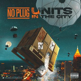 No Plug - Units In The City