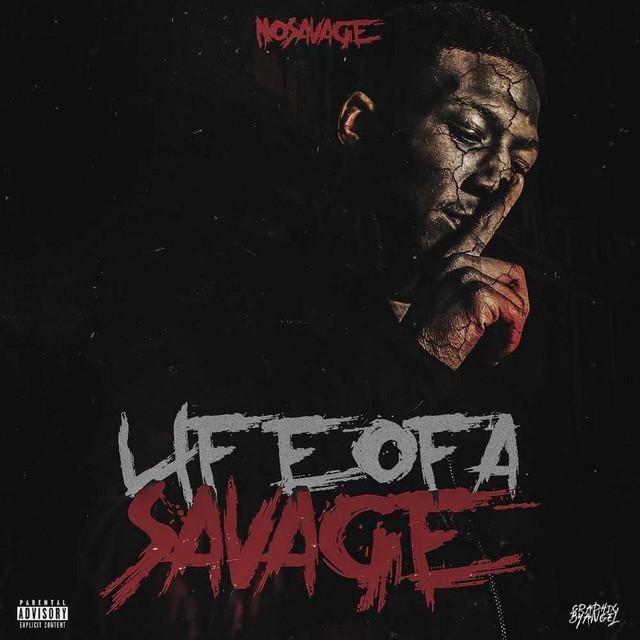 No Savage - Life Of A Savage
