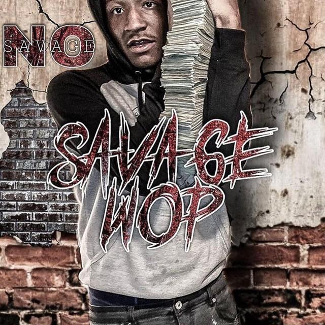 No Savage - SavageWop
