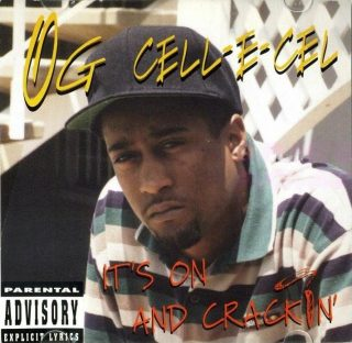 OG Cell-E-Cel - It's On And Crackin' (Front)