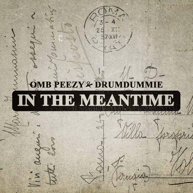 OMB Peezy - In The Meantime