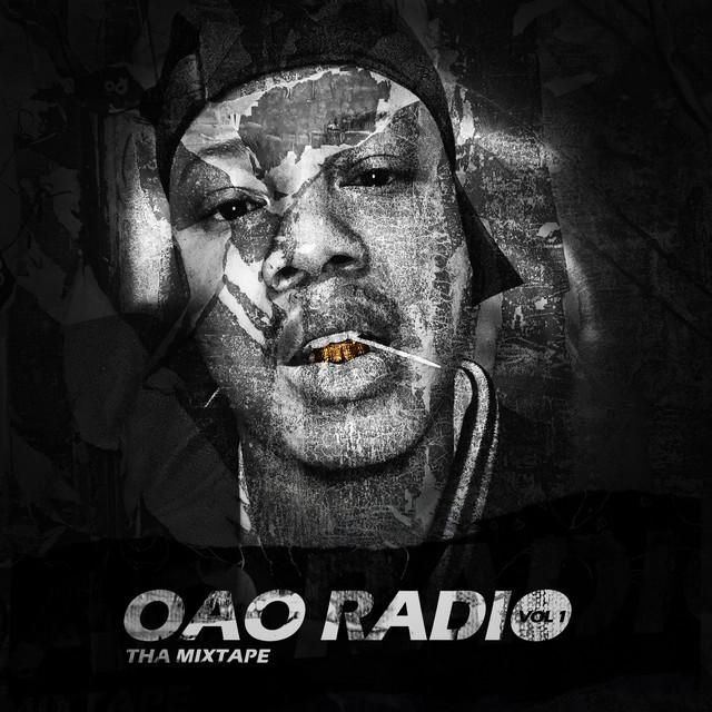 Oao Kool - OAO Radio Tha Mixtape, Vol. 1