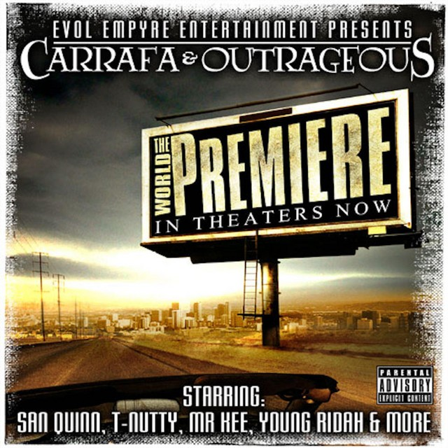 Outrageous & Carrafa - The World Premiere