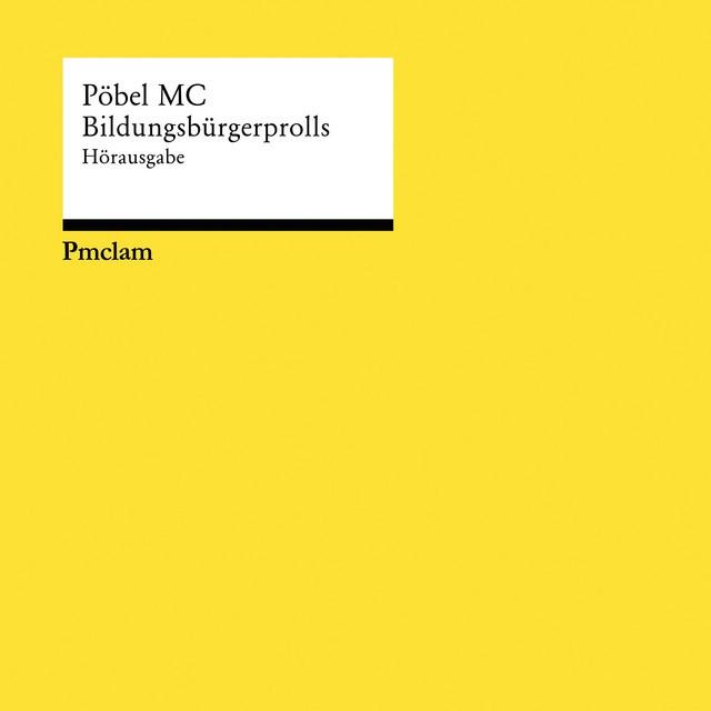 Pöbel MC - Bildungsbürgerprolls