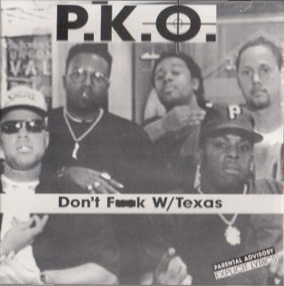 P.K.O. - Don't Fk W Texas (Front)