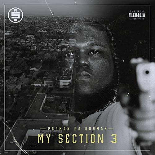 Pacman Da Gunman - My Section 3
