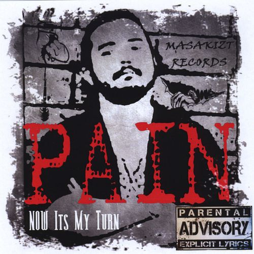 Pain Now Its My Turn