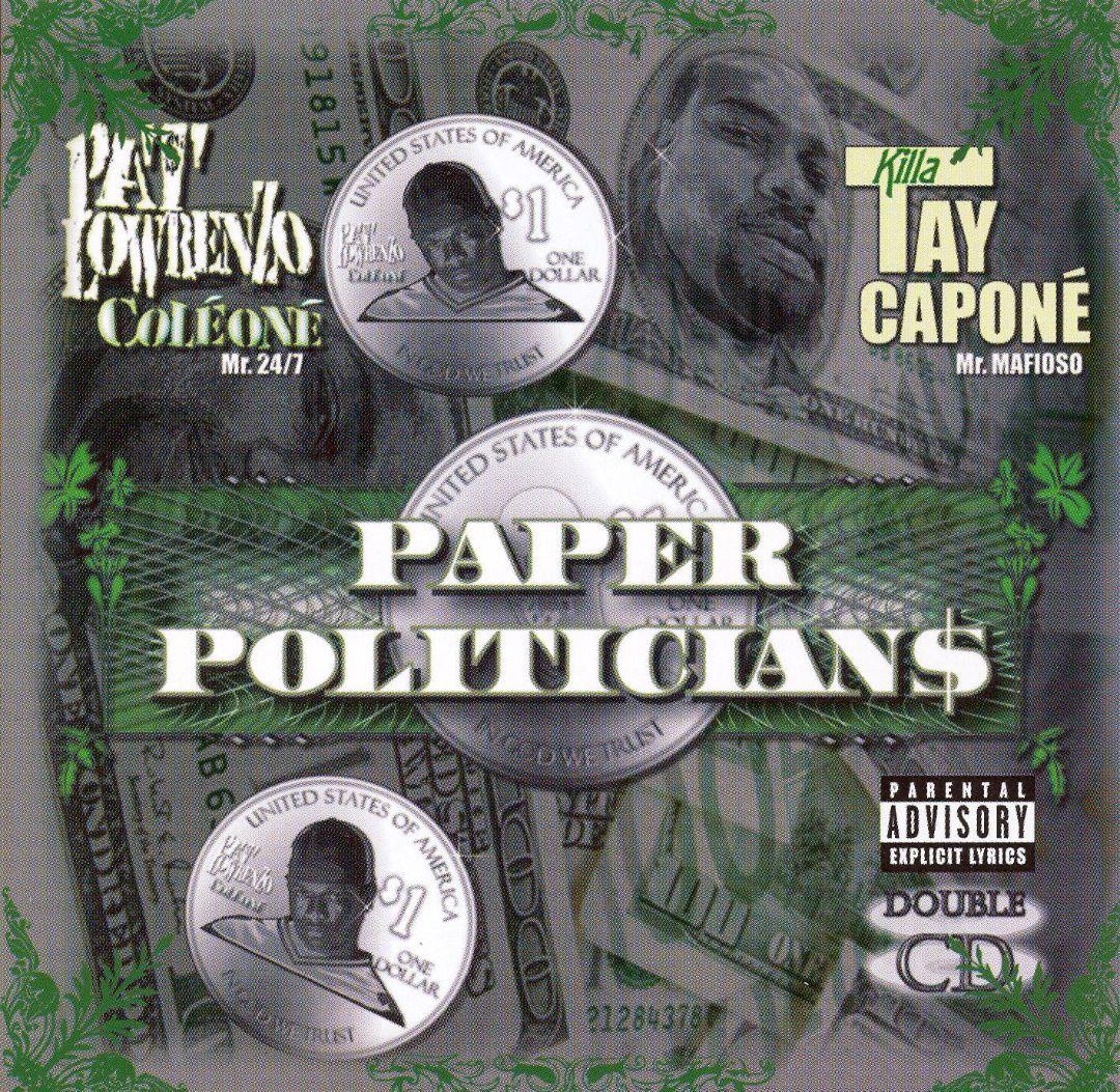 Pat Lowrenzo Killa Tay Paper Politicians