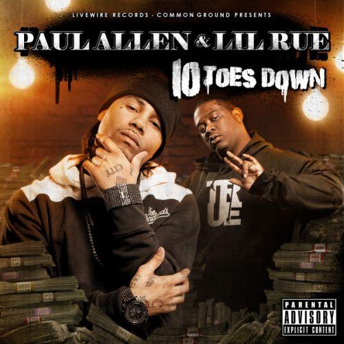 Paul Allen & Lil Rue - Ten Toes Down