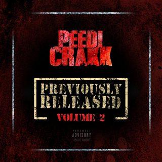Peedi Crakk - Previously Released 2