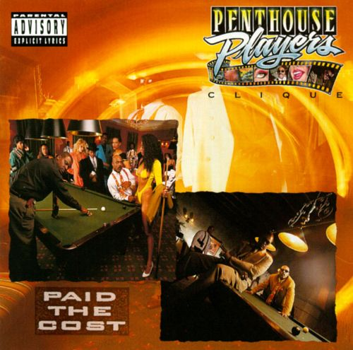 Penthouse Players Clique - Paid The Cost (Front)