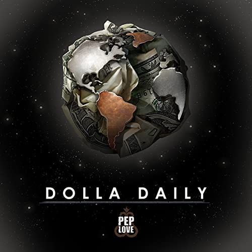 Pep Love - Dolla Daily