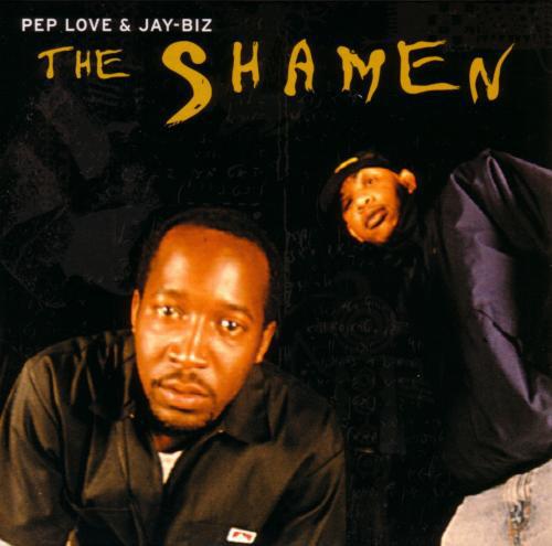 Pep Love & Jay-Biz - The Shamen