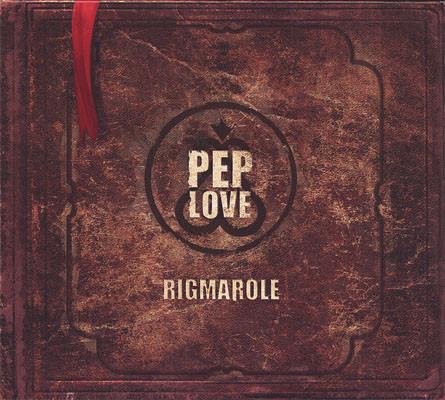 Pep Love - Rigmarole (Front)