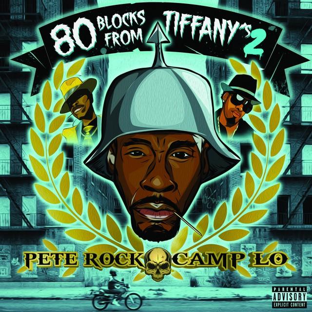 Pete Rock & Camp Lo - 80 Blocks From Tiffany's II