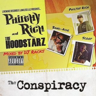 Philthy Rich & The Hoodstarz - The Conspiracy