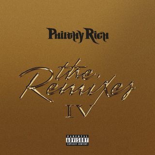 Philthy Rich - The Remixes #4
