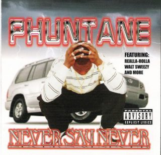 Phuntane Never Say Never