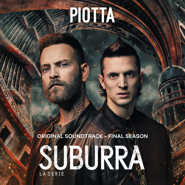 Piotta - Suburra (Final Season) (Original Soundtrack)