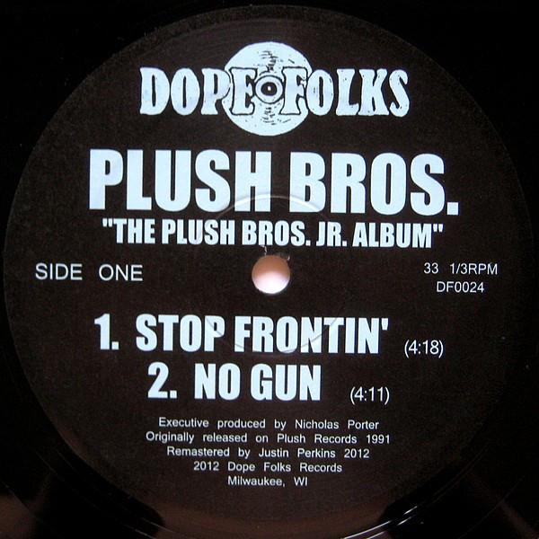 Plush Bros. - The Plush Bros. Jr. Album (Side A)