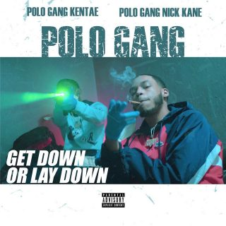 PoloGang - Get Down Or Lay Down