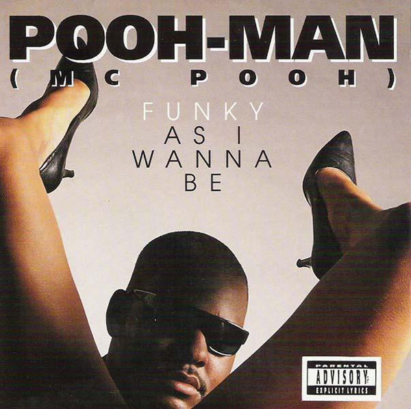 Pooh-Man - Funky As I Wanna Be (Front)