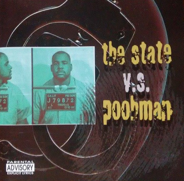 Pooh-Man - The State V.S. Poohman Straight From San Quentin State Prison (Front)