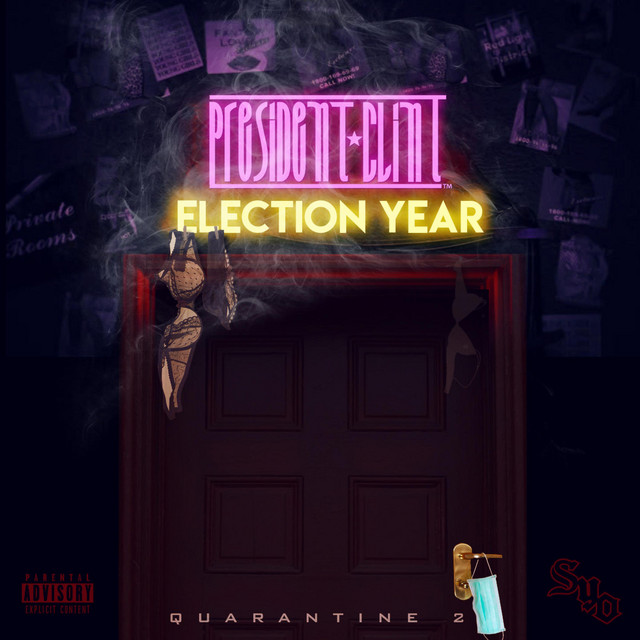 President Clint - Election Year-Quarentine 2