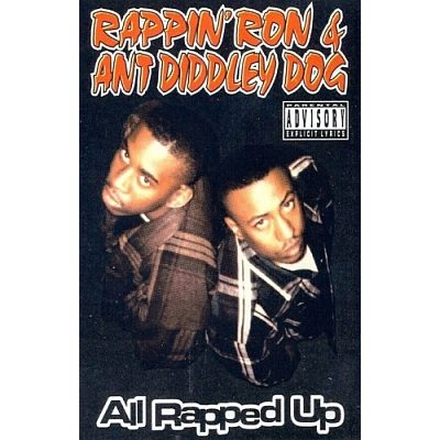 Rappin Ron & Ant Diddley Dog - All Rapped Up Smoke Season