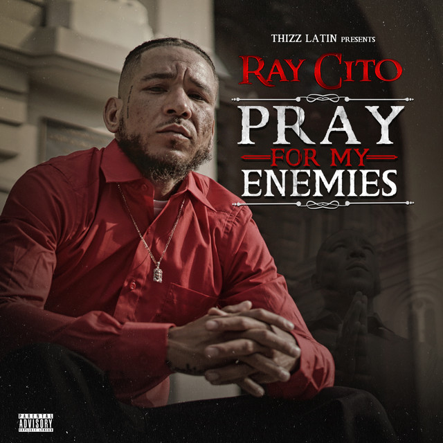 Ray Cito - Pray For My Enemies