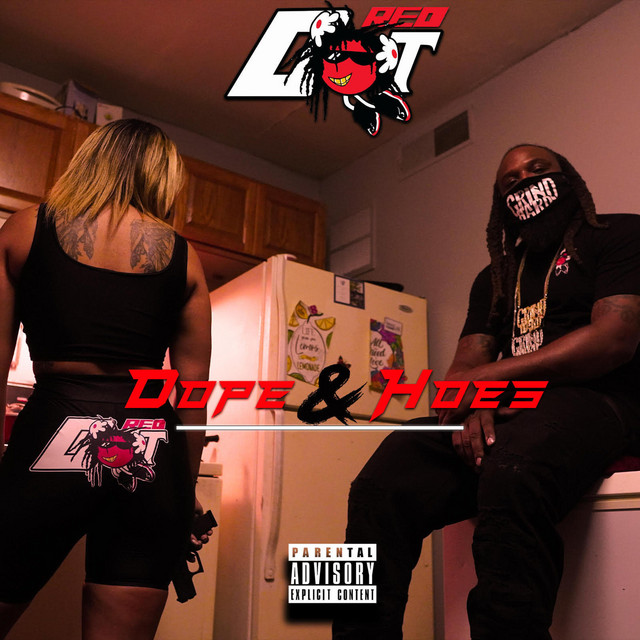 Red Dot - Dope & Hoes