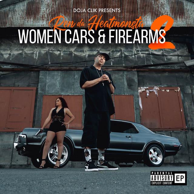 Ren Da Heatmonsta - Women Cars & Firearms 2