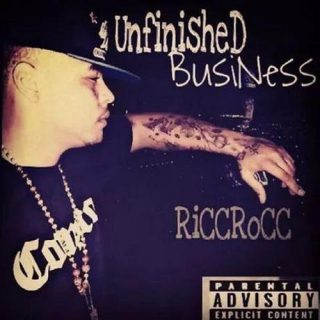 Ricc Rocc Unfinished Business
