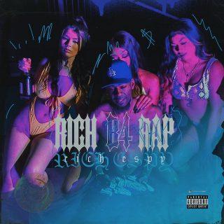 Rich Espy - Rich B4 Rap