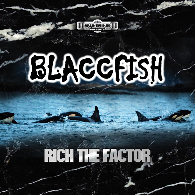 Rich The Factor - Blaccfish