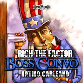 Rich The Factor & Natino Carleano - Boss Convo