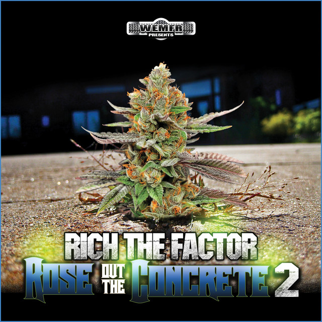 Rich The Factor - Rose Out The Concrete 2