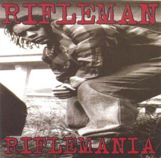 Rifleman - Riflemania (Front)