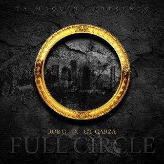 Rob G & GT Garza - Full Circle
