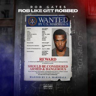 Rob Gates - Rob Like Get Robbed