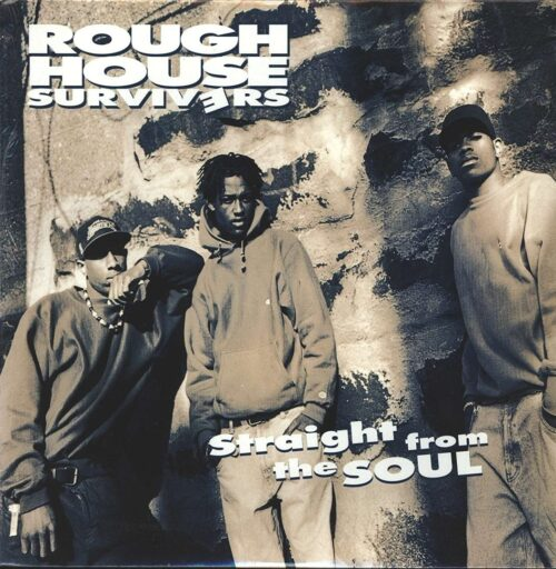 Rough House Survivers - Straight From The Soul