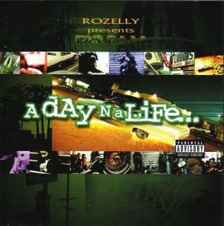 Rozelly Presents Da Fam - A Day N A Life (Front)