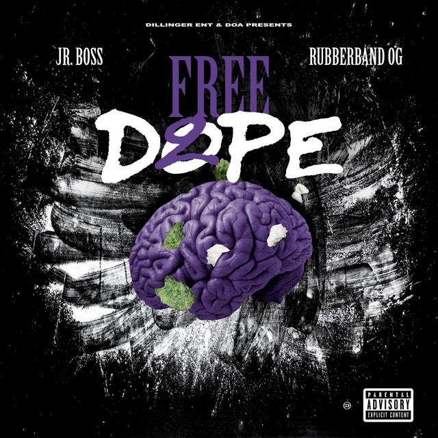 Rubberband OG & Jr. Boss - Free Dope 2