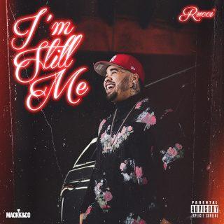 Rucci - I'm Still Me