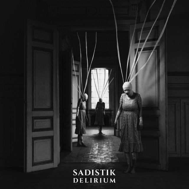 Sadistik - Delirium