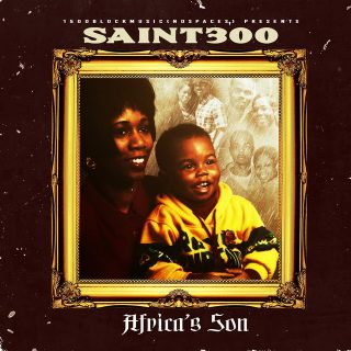 Saint300 - Africas Son