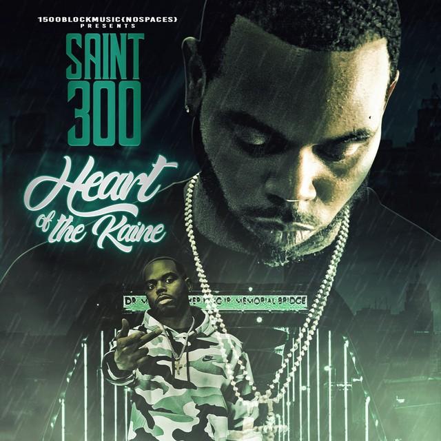 Saint300 - Heart Of The Kaine