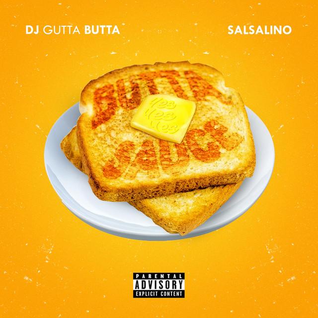 Salsalino & DJ Gutta Butta - Butta Sauce