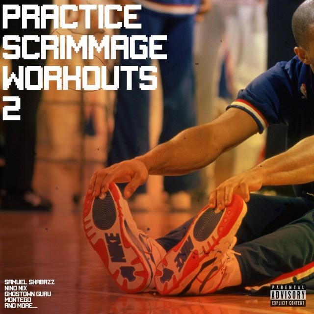 Samuel Shabazz, NinoNix, Montego & Ghostown Guru - Practice Scrimmage Workouts 2